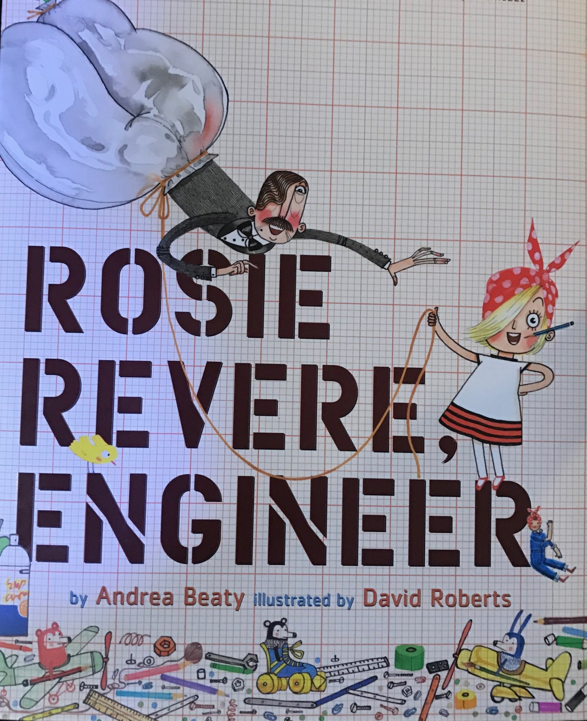 Rosie Revere, Engineer…It's a Boy Book Too!